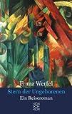 Stern der Ungeborenen: Ein Reiseroman (Franz Werfel, Gesammelte Werke in Einzelbänden (Taschenbuchausgabe)) title=