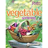 Vegetable Gardening: From Planting to Picking - The Complete Guide to Creating aBountiful Garden ~ Jane Courtier