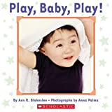 Play, Baby, Play (0439725933) by Blakeslee, Ann