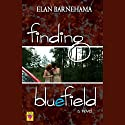 Finding Bluefield Audiobook by Elan Barnehama Narrated by Mozhan Marno