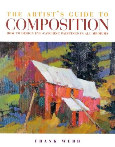 The Artist's Guide to Composition