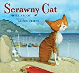 img - for Scrawny Cat   [SCRAWNY CAT] [Hardcover] book / textbook / text book