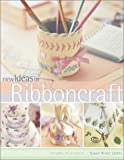 New Ideas in Ribbon Craft