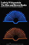 Image of The Blue and Brown Books: Preliminary Studies for the 'Philosophical Investigations'