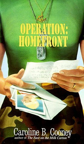 OPERATION: HOMEFRONT (Laurel-Leaf Books), CAROLINE B. COONEY
