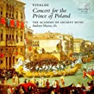 Music For The Prince Of Poland (Galakonzert 1740)