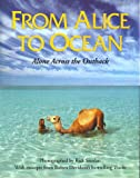 From Alice to Ocean: Alone Across the Outback (0201632160) by Davidson, Robyn
