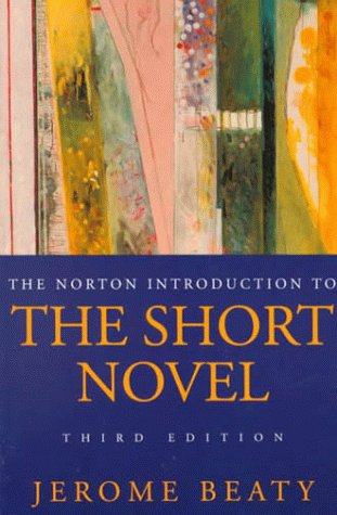The Norton Introduction to the Short Novel (Third Edition)