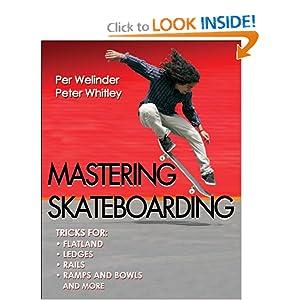 Mastering Skateboarding Per Welinder and Pete Whitley