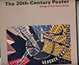 The 20Th-Century Poster: Design of the Avant-Garde (1558591303) by Ades, Dawn