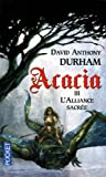 Acacia, Tome 3: L'alliance sacrée (2266230182) by David Anthony Durham