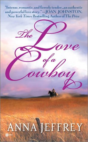 The Love Of A Cowboy, Anna Jeffrey