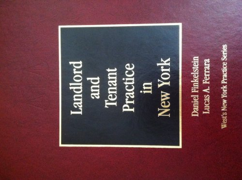 landlord-and-tenant-practice-in-new-york-2010-2011-wests-new-york-practice-series-f-g-h