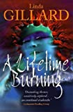 Linda Gillard A Lifetime Burning
