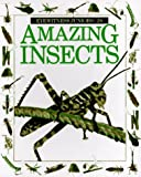 Amazing Insects (Eyewitness Junior)