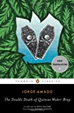 The Double Death of Quincas Water-Bray (Penguin Classics) (0143106368) by Amado, Jorge