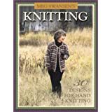 Meg Swansen's Knitting: 30 Designs for Handknittingby Meg Swansen