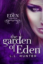 The Garden of Eden (The Eden Chronicles Book 1)
