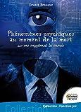 echange, troc Ernest Bozzano - Phénomènes psychiques au moment de la mort