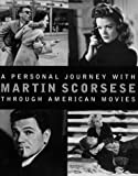 A Personal Journey with Martin Scorsese Through American Movies (0786863285) by Martin Scorsese
