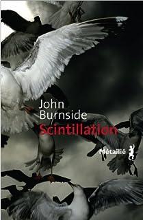 Scintillation, Burnside, John