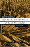Simplified Design of Wood Structures (Parker/Ambrose Series of Simplified Design Guides) - 0471179892
