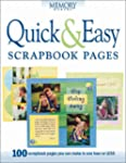 Quick and Easy Scrapbook Pages: 100 S...