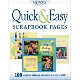 Quick & Easy Scrapbook Pagesby Memory Makers