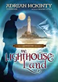 img - for The Lighthouse Land (The Lighthouse Trilogy, #1) (Library Edition) book / textbook / text book