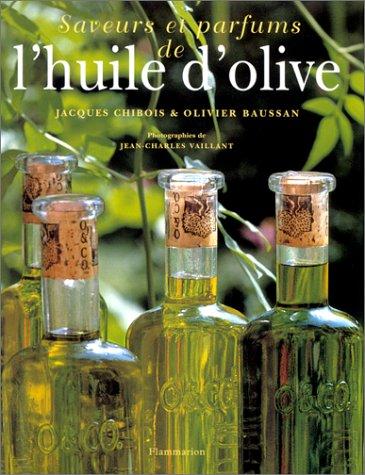 Saveurs et parfums de l'huile d'olive