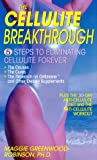 The Cellulite Breakthrough: 5 Steps to Ending Cellulite Forever
