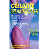The Cellulite Breakthrough: 5 Steps to Ending Cellulite Foreverby Margaret Greenwood...