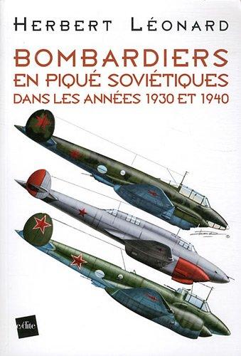 Bombardiers en piqué soviétiques dans les années 1930 et 1940