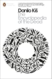 The Modern Classics Encyclopedia of the Dead