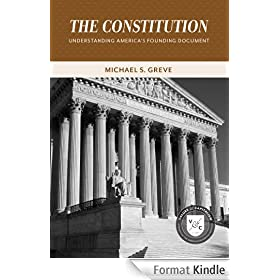The Constitution: Understanding America's Founding Document