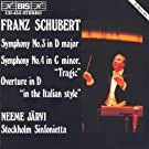 Schubert: Symphonies Nos. 3 and 4 / Overture in the Italian Style