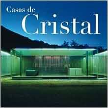 Casas de cristal: Josep Maria Minguet: 9788496823037: Amazon.com