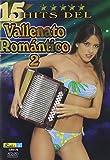 15 Hits Del Vallenato Romantico 2 [Reino Unido] [DVD]