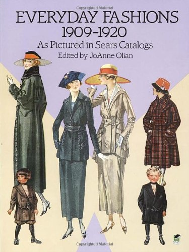 Everyday Fashions, 1909-1920, As Pictured in