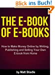 The E-Book of E-Books - How to Make M...