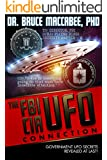 The FBI-CIA-UFO Connection: The Hidden UFO Activities of USA Intelligence Agencies (English Edition)