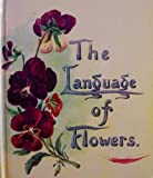 img - for The Language of Flowers [ Fifteenth impression October 1994 ] book / textbook / text book