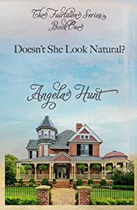 Doesn't She Look Natural? by Angela Hunt ebook deal