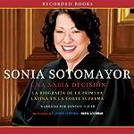 Sonia Sotomayor: Una sabia decision [A Wise Decision] | Mario Szichman