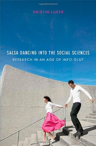 Salsa Dancing into the Social Sciences: Research in an Age of Info-glut