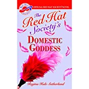 The Red Hat Society's Domestic Goddess | Regina Hale Sutherland