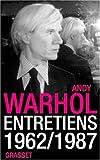 echange, troc Andy Warhol - Entretiens 1962-1987
