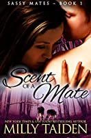 Scent of a Mate (BBW Paranormal Shape Shifter Romance) (Sassy Mates series Book 1) (English Edition)