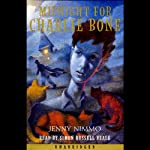 Midnight for Charlie Bone (       UNABRIDGED) by Jenny Nimmo Narrated by Simon Russell Beale