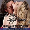 To His Lady's Rescue: A Damsels in Breeches Regency Novella (       UNABRIDGED) by Anne Marie Novark Narrated by Pearl Hewitt